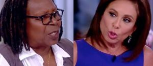Whoopi Goldberg Freaked Out at Jeannine Pirro on the Air. What Pirro Says Whoopi Did to Her Later is Far Worse.